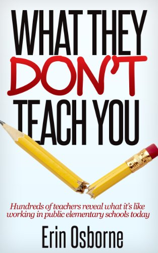 Bargain eBook Hunter: We Hunt for Free & Bargain eBooks So You Don't Have To! -- A HotZippy Website: Today's Readers for Tomorrow's Bestsellers! © -- Bargain eBook Hunter proudly presents: What They Don't Teach You by Erin Osborne!