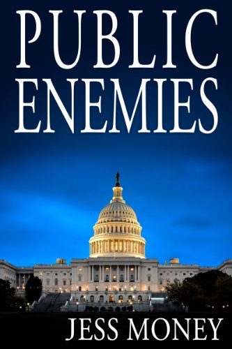 Bargain eBook Hunter: We Hunt for Free & Bargain eBooks So You Don't Have To! -- A HotZippy Website: Today's Readers for Tomorrow's Bestsellers! © -- Bargain eBook Hunter proudly presents: Public Enemies by Jess Money!