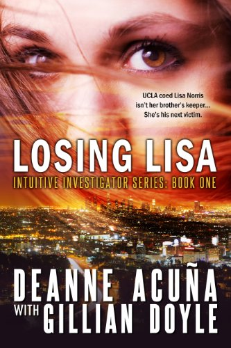 Bargain eBook Hunter: We Hunt for Free & Bargain eBooks So You Don't Have To! -- A HotZippy Website: Today's Readers for Tomorrow's Bestsellers! © -- Bargain eBook Hunter proudly presents: LOSING LISA: Intuitive Investigator Series, Book One by Gillian Doyle!