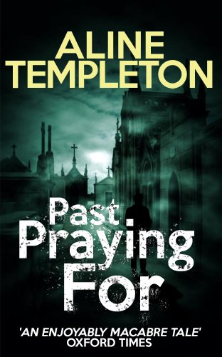 Bargain eBook Hunter: We Hunt for Free & Bargain eBooks So You Don't Have To! -- A HotZippy Website: Today's Readers for Tomorrow's Bestsellers! © -- Bargain eBook Hunter proudly presents: Past Praying For by Aline Templeton!