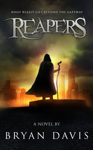 Bargain eBook Hunter: We Hunt for Free & Bargain eBooks So You Don't Have To! -- A HotZippy Website: Today's Readers for Tomorrow's Bestsellers! © -- Bargain eBook Hunter proudly presents: Reapers (The Reapers Trilogy) by Bryan Davis!
