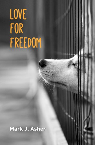 Bargain eBook Hunter: We Hunt for Free & Bargain eBooks So You Don't Have To! -- A HotZippy Website: Today's Readers for Tomorrow's Bestsellers! © -- Bargain eBook Hunter proudly presents: Love for Freedom (A Short Story) by Mark J. Asher!
