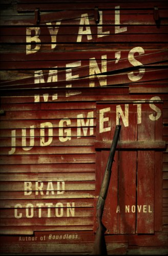 Bargain eBook Hunter: We Hunt for Free & Bargain eBooks So You Don't Have To! -- A HotZippy Website: Today's Readers for Tomorrow's Bestsellers! © -- Bargain eBook Hunter proudly presents: By All Men's Judgments by Brad Cotton!