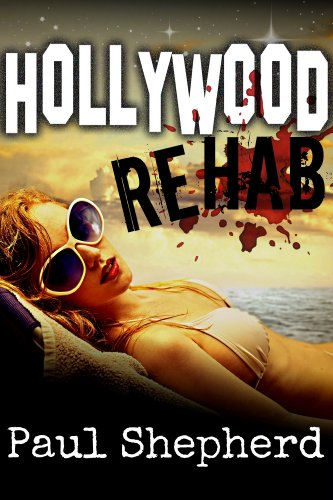 Bargain eBook Hunter: We Hunt for Free & Bargain eBooks So You Don't Have To! -- A HotZippy Website: Today's Readers for Tomorrow's Bestsellers! © -- Bargain eBook Hunter proudly presents: HOLLYWOOD Rehab by Paul Shepherd!