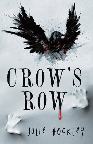 Bargain eBook Hunter: We Hunt for Free & Bargain eBooks So You Don't Have To! -- A HotZippy Website: Today's Readers for Tomorrow's Bestsellers! © -- Bargain eBook Hunter proudly presents: Crow's Row by Julie Hockley!