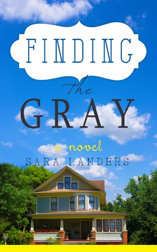 Bargain eBook Hunter: We Hunt for Free & Bargain eBooks So You Don't Have To! -- A HotZippy Website: Today's Readers for Tomorrow's Bestsellers! © -- Bargain eBook Hunter proudly presents: Finding the Gray by Sara Landers!