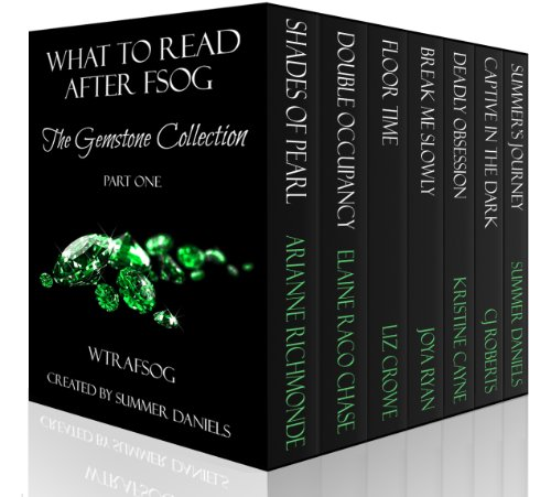 Bargain eBook Hunter: We Hunt for Free & Bargain eBooks So You Don't Have To! -- A HotZippy Website: Today's Readers for Tomorrow's Bestsellers! © -- Bargain eBook Hunter proudly presents: What to Read After FSOG: The Gemstone Collection (WTRAFSOG) by CJ Roberts!