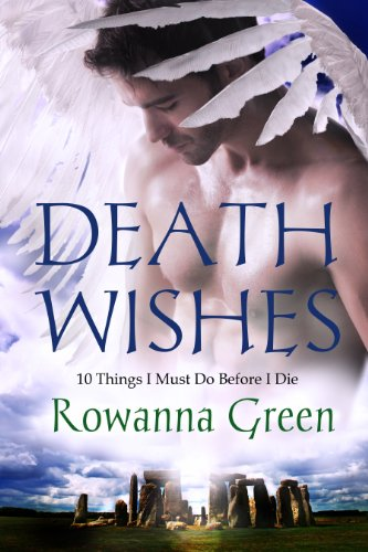 Bargain eBook Hunter: We Hunt for Free & Bargain eBooks So You Don't Have To! -- A HotZippy Website: Today's Readers for Tomorrow's Bestsellers! © -- Bargain eBook Hunter proudly presents: Death Wishes: 10 Things I Must Do Before I Die by Rowanna Green!