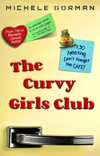 Bargain eBook Hunter: We Hunt for Free & Bargain eBooks So You Don't Have To! -- A HotZippy Website: Today's Readers for Tomorrow's Bestsellers! © -- Bargain eBook Hunter proudly presents: The Curvy Girls Club by Michele Gorman!