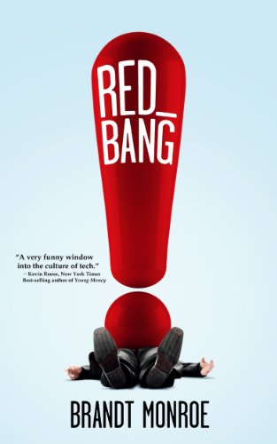 Bargain eBook Hunter: We Hunt for Free & Bargain eBooks So You Don't Have To! -- A HotZippy Website: Today's Readers for Tomorrow's Bestsellers! © -- Bargain eBook Hunter proudly presents: Red Bang by Brandt Monroe!