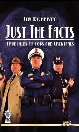 Bargain eBook Hunter: We Hunt for Free & Bargain eBooks So You Don't Have To! -- A HotZippy Website: Today's Readers for Tomorrow's Bestsellers! © -- Bargain eBook Hunter proudly presents: Just the Facts: True Tales of Cops and Criminals by Jim Doherty!