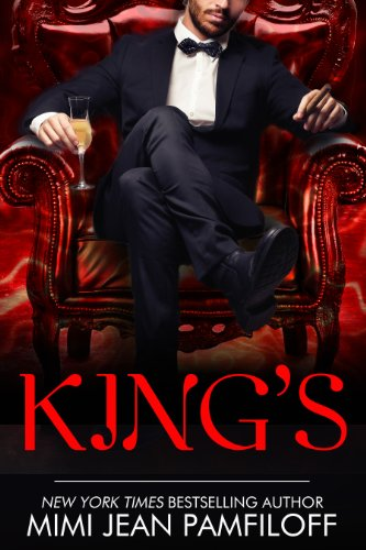 Bargain eBook Hunter: We Hunt for Free & Bargain eBooks So You Don't Have To! -- A HotZippy Website: Today's Readers for Tomorrow's Bestsellers! © -- Bargain eBook Hunter proudly presents: KING'S (The King Trilogy) by Mimi Jean Pamfiloff!