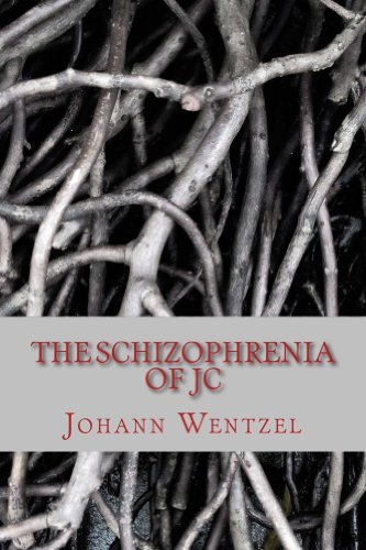 Bargain eBook Hunter: We Hunt for Free & Bargain eBooks So You Don't Have To! -- A HotZippy Website: Today's Readers for Tomorrow's Bestsellers! © -- Bargain eBook Hunter proudly presents: The Schizophrenia of JC by Johann Wentzel!