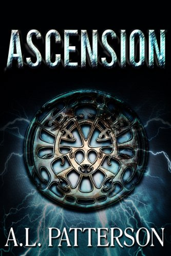 Bargain eBook Hunter: We Hunt for Free & Bargain eBooks So You Don't Have To! -- A HotZippy Website: Today's Readers for Tomorrow's Bestsellers! © -- Bargain eBook Hunter proudly presents: Ascension (The Ascension Series) by A.L. Patterson!