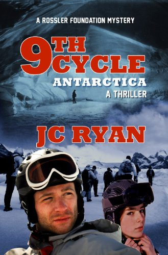 Bargain eBook Hunter: We Hunt for Free & Bargain eBooks So You Don't Have To! -- A HotZippy Website: Today's Readers for Tomorrow's Bestsellers! © -- Bargain eBook Hunter proudly presents: Ninth Cycle Antarctica: A Thriller (A Rossler Foundation Mystery) by JC Ryan!