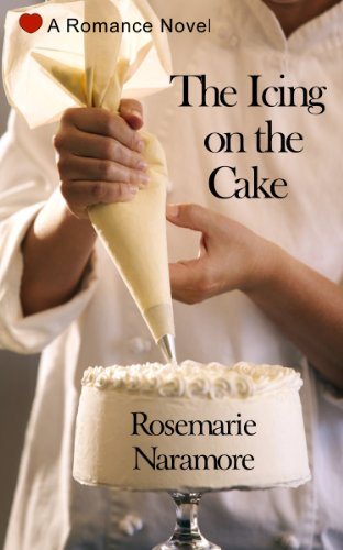 Bargain eBook Hunter: We Hunt for Free & Bargain eBooks So You Don't Have To! -- A HotZippy Website: Today's Readers for Tomorrow's Bestsellers! © -- Bargain eBook Hunter proudly presents: The Icing on the Cake by Rosemarie Naramore!