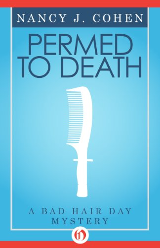 Bargain eBook Hunter: We Hunt for Free & Bargain eBooks So You Don't Have To! -- A HotZippy Website: Today's Readers for Tomorrow's Bestsellers! © -- Bargain eBook Hunter proudly presents: Permed to Death (The Bad Hair Day Mysteries, 1) by Nancy J. Cohen!