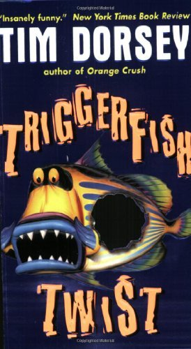 Bargain eBook Hunter: We Hunt for Free & Bargain eBooks So You Don't Have To! -- A HotZippy Website: Today's Readers for Tomorrow's Bestsellers! © -- Bargain eBook Hunter proudly presents: Triggerfish Twist (Serge Storms) by Tim Dorsey!