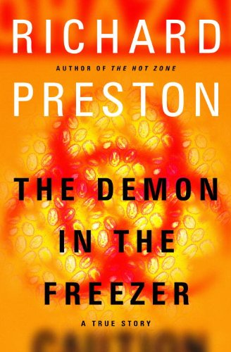 Bargain eBook Hunter: We Hunt for Free & Bargain eBooks So You Don't Have To! -- A HotZippy Website: Today's Readers for Tomorrow's Bestsellers! © -- Bargain eBook Hunter proudly presents: The Demon in the Freezer: A True Story by Richard Preston!