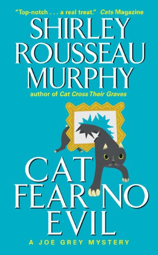 Bargain eBook Hunter: We Hunt for Free & Bargain eBooks So You Don't Have To! -- A HotZippy Website: Today's Readers for Tomorrow's Bestsellers! © -- Bargain eBook Hunter proudly presents: Cat Fear No Evil (Joe Grey Mysteries) by Shirley Rousseau Murphy!