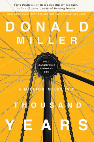 Bargain eBook Hunter: We Hunt for Free & Bargain eBooks So You Don't Have To! -- A HotZippy Website: Today's Readers for Tomorrow's Bestsellers! © -- Bargain eBook Hunter proudly presents: A Million Miles in a Thousand Years: What I Learned While Editing My Life by Donald Miller!