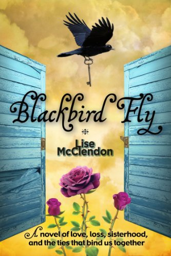 Bargain eBook Hunter: We Hunt for Free & Bargain eBooks So You Don't Have To! -- A HotZippy Website: Today's Readers for Tomorrow's Bestsellers! © -- Bargain eBook Hunter proudly presents: Blackbird Fly by Lise McClendon!