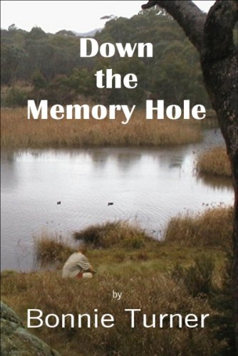 Bargain eBook Hunter: We Hunt for Free & Bargain eBooks So You Don't Have To! -- A HotZippy Website: Today's Readers for Tomorrow's Bestsellers! © -- Bargain eBook Hunter proudly presents: Down the Memory Hole by Bonnie Turner!