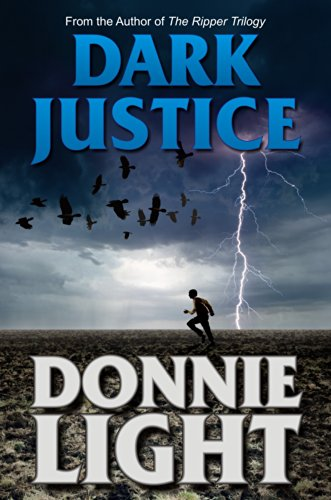 Bargain eBook Hunter: We Hunt for Free & Bargain eBooks So You Don't Have To! -- A HotZippy Website: Today's Readers for Tomorrow's Bestsellers! © -- Bargain eBook Hunter proudly presents: Dark Justice: A Supernatural Thriller by Donnie Light!