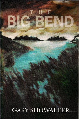 Bargain eBook Hunter: We Hunt for Free & Bargain eBooks So You Don't Have To! -- A HotZippy Website: Today's Readers for Tomorrow's Bestsellers! © -- Bargain eBook Hunter proudly presents: The Big Bend (Terry Rankin) by Gary Showalter!