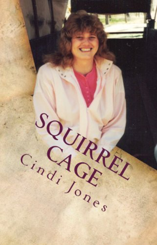 Bargain eBook Hunter: We Hunt for Free & Bargain eBooks So You Don't Have To! -- A HotZippy Website: Today's Readers for Tomorrow's Bestsellers! © -- Bargain eBook Hunter proudly presents: Squirrel Cage by Cindi Jones!