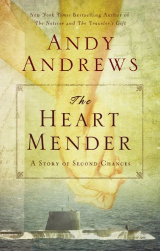 Bargain eBook Hunter: We Hunt for Free & Bargain eBooks So You Don't Have To! -- A HotZippy Website: Today's Readers for Tomorrow's Bestsellers! © -- Bargain eBook Hunter proudly presents: The Heart Mender: A Story of Second Chances by Andy Andrews!