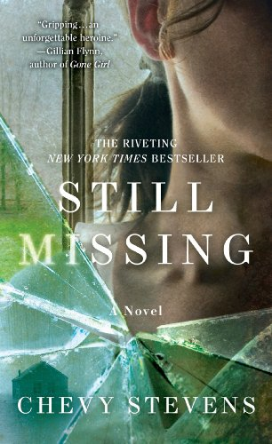 Bargain eBook Hunter: We Hunt for Free & Bargain eBooks So You Don't Have To! -- A HotZippy Website: Today's Readers for Tomorrow's Bestsellers! © -- Bargain eBook Hunter proudly presents: Still Missing by Chevy Stevens!