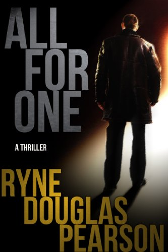 EBOOK HUNTER: WE Hunt For Books So YOU Don't Have To! -- A HotZippy Website: Today's Readers For Tomorrow's Bestsellers! © -- EBOOK HUNTER proudly presents: All For Oneby Ryne Douglas Pearson!