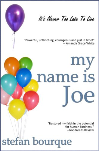 Bargain eBook Hunter: We Hunt for Free & Bargain eBooks So You Don't Have To! -- A HotZippy Website: Today's Readers for Tomorrow's Bestsellers! © -- Bargain eBook Hunter proudly presents: My Name Is Joe by Stefan Bourque!