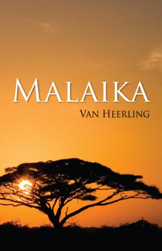 Bargain eBook Hunter: We Hunt for Free & Bargain eBooks So You Don't Have To! -- A HotZippy Website: Today's Readers for Tomorrow's Bestsellers! © -- Bargain eBook Hunter proudly presents: MALAIKA by Van Heerling!