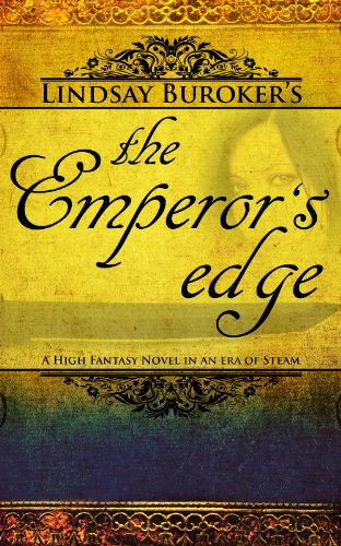Bargain eBook Hunter: We Hunt for Free & Bargain eBooks So You Don't Have To! -- A HotZippy Website: Today's Readers for Tomorrow's Bestsellers! © -- Bargain eBook Hunter proudly presents: The Emperor's Edge by Lindsay Buroker!