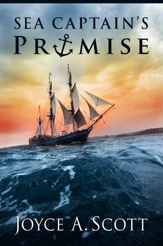 Bargain eBook Hunter: We Hunt for Free & Bargain eBooks So You Don't Have To! -- A HotZippy Website: Today's Readers for Tomorrow's Bestsellers! © -- Bargain eBook Hunter proudly presents: Sea Captain's Promise by Joyce A. Scott!