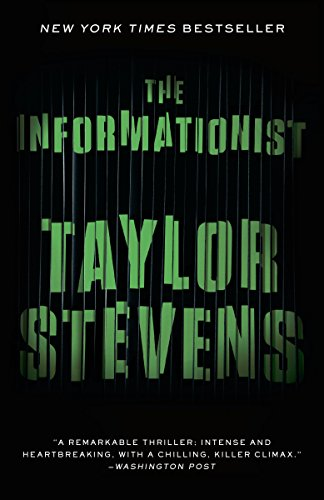 Bargain eBook Hunter: We Hunt for Free & Bargain eBooks So You Don't Have To! -- A HotZippy Website: Today's Readers for Tomorrow's Bestsellers! © -- Bargain eBook Hunter proudly presents: The Informationist: A Vanessa Michael Munroe Novel (Vanessa Michael Munroe Novels) by Taylor Stevens!