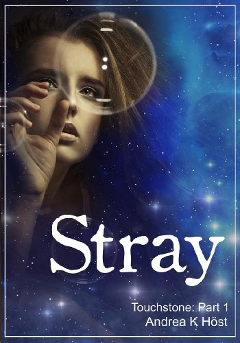 Bargain eBook Hunter: We Hunt for Free & Bargain eBooks So You Don't Have To! -- A HotZippy Website: Today's Readers for Tomorrow's Bestsellers! © -- Bargain eBook Hunter proudly presents: Stray (Touchstone) by Andrea K. Höst!