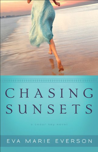 Bargain eBook Hunter: We Hunt for Free & Bargain eBooks So You Don't Have To! -- A HotZippy Website: Today's Readers for Tomorrow's Bestsellers! © -- Bargain eBook Hunter proudly presents: Chasing Sunsets (The Cedar Key Series Book #1): A Cedar Key Novel by Eva Marie Everson!