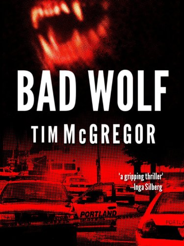 Bargain eBook Hunter: We Hunt for Free & Bargain eBooks So You Don't Have To! -- A HotZippy Website: Today's Readers for Tomorrow's Bestsellers! © -- Bargain eBook Hunter proudly presents: Bad Wolf (Bad Wolf Chronicles: Book 1) by Tim McGregor!