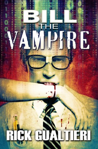 Bargain eBook Hunter: We Hunt for Free & Bargain eBooks So You Don't Have To! -- A HotZippy Website: Today's Readers for Tomorrow's Bestsellers! © -- Bargain eBook Hunter proudly presents: Bill The Vampire (The Tome of Bill Book 1) by Rick Gualtieri!