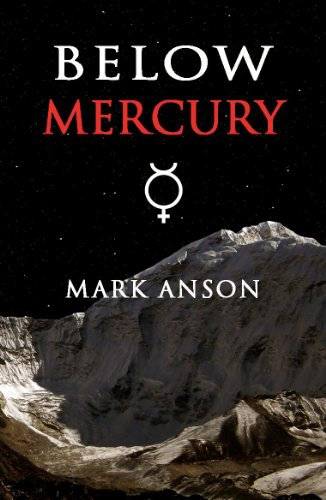 Bargain eBook Hunter: We Hunt for Free & Bargain eBooks So You Don't Have To! -- A HotZippy Website: Today's Readers for Tomorrow's Bestsellers! © -- Bargain eBook Hunter proudly presents: Below Mercury by Mark Anson!
