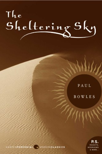Bargain eBook Hunter: We Hunt for Free & Bargain eBooks So You Don't Have To! -- A HotZippy Website: Today's Readers for Tomorrow's Bestsellers! © -- Bargain eBook Hunter proudly presents: The Sheltering Sky by Paul Bowles!