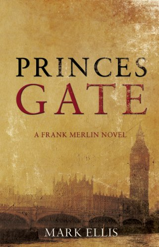 Bargain eBook Hunter: We Hunt for Free & Bargain eBooks So You Don't Have To! -- A HotZippy Website: Today's Readers for Tomorrow's Bestsellers! © -- Bargain eBook Hunter proudly presents: Princes Gate by Mark Ellis!