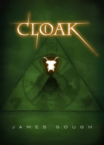 Bargain eBook Hunter: We Hunt for Free & Bargain eBooks So You Don't Have To! -- A HotZippy Website: Today's Readers for Tomorrow's Bestsellers! © -- Bargain eBook Hunter proudly presents: Cloak by James Gough!