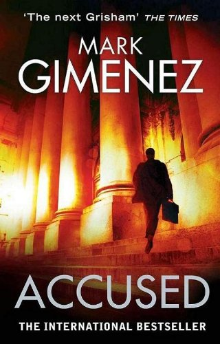 Bargain eBook Hunter: We Hunt for Free & Bargain eBooks So You Don't Have To! -- A HotZippy Website: Today's Readers for Tomorrow's Bestsellers! © -- Bargain eBook Hunter proudly presents: Accused by Mark Gimenez!