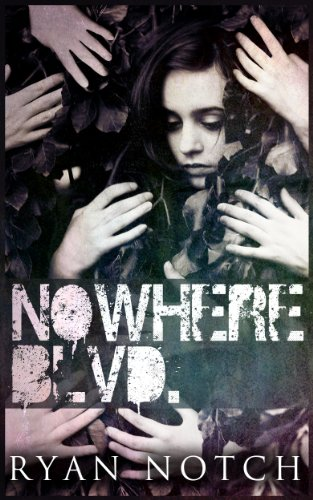 Bargain eBook Hunter: We Hunt for Free & Bargain eBooks So You Don't Have To! -- A HotZippy Website: Today's Readers for Tomorrow's Bestsellers! © -- Bargain eBook Hunter proudly presents: Nowhere Blvd: A Horror Novel by Ryan Notch!