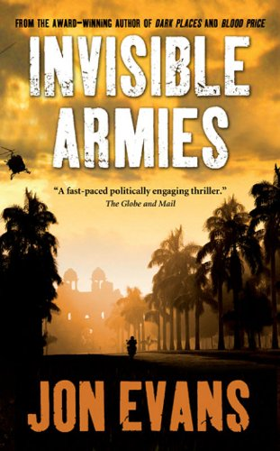 Bargain eBook Hunter: We Hunt for Free & Bargain eBooks So You Don't Have To! -- A HotZippy Website: Today's Readers for Tomorrow's Bestsellers! © -- Bargain eBook Hunter proudly presents: Invisible Armies by Jon Evans!