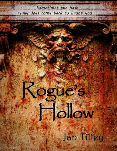 Bargain eBook Hunter: We Hunt for Free & Bargain eBooks So You Don't Have To! -- A HotZippy Website: Today's Readers for Tomorrow's Bestsellers! © -- Bargain eBook Hunter proudly presents: Rogue's Hollow by Jan Tilley!